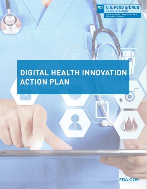 FDAが発表した「Digital Health Innovation Action Plan」(出所:FDAのホームページから)